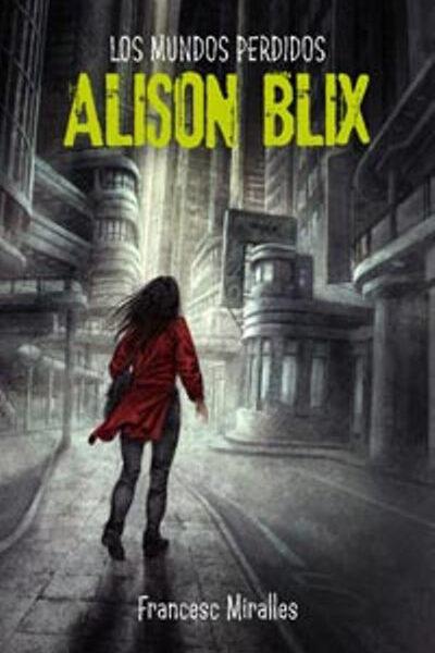 Alison-Blix-Los-mundos-perdidos-400x600